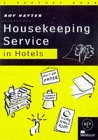 Housekeeping Service in Hotels: A Support Book