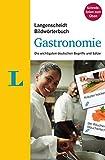Langenscheidt Bildwörterbuch Gastronomie - Deutsch als Fremdsprache: Die wichtigsten deutschen Begriffe und Sätze
