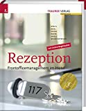 Rezeption: Frontofficemanagement im Hotel