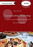 Gastronomie Marketing: 135 Marketing Tipps die den Erfolg garantieren!