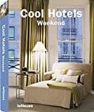 Cool Hotels Weekend