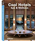 Cool Hotels Spa & Wellness (Cool Hotels)