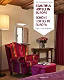 Schöne Hotels in Europa / Beautiful Hotels in Europe: Unter 88,88 Euro / Under 88,88 Euro (Hotel Bücher / Hotel Books)