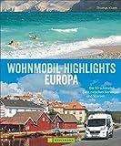 Wohnmobil-Highlights Europa: Die 50 schönsten Ziele zwischen Norwegen und Spanien