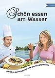 Schön essen am Wasser: Lokale an Brandenburger Seen und Wasserstrassen