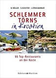 Schlemmertörns in Kroatien: 66 Top-Restaurants an der Küste