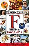 DER FEINSCHMECKER Restaurant Guide 2017 (Feinschmecker Restaurantführer)