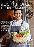 Mallorca's 101 Top Restaurants 2017