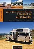Camping in Australien: Down Under im Wohnmobil erfahren