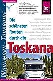 Reise Know-How Wohnmobil-Tourguide Toskana: Die schönsten Routen